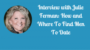 How and Where To Find Men To Date
